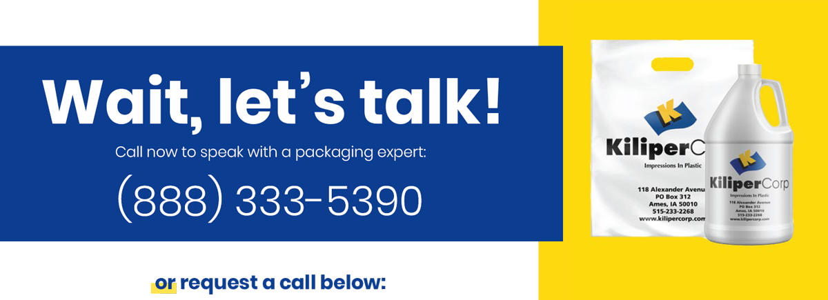 Wait, lets talk! Call now to speak with a packaging expert. 888-333-5390. Or request a call below.