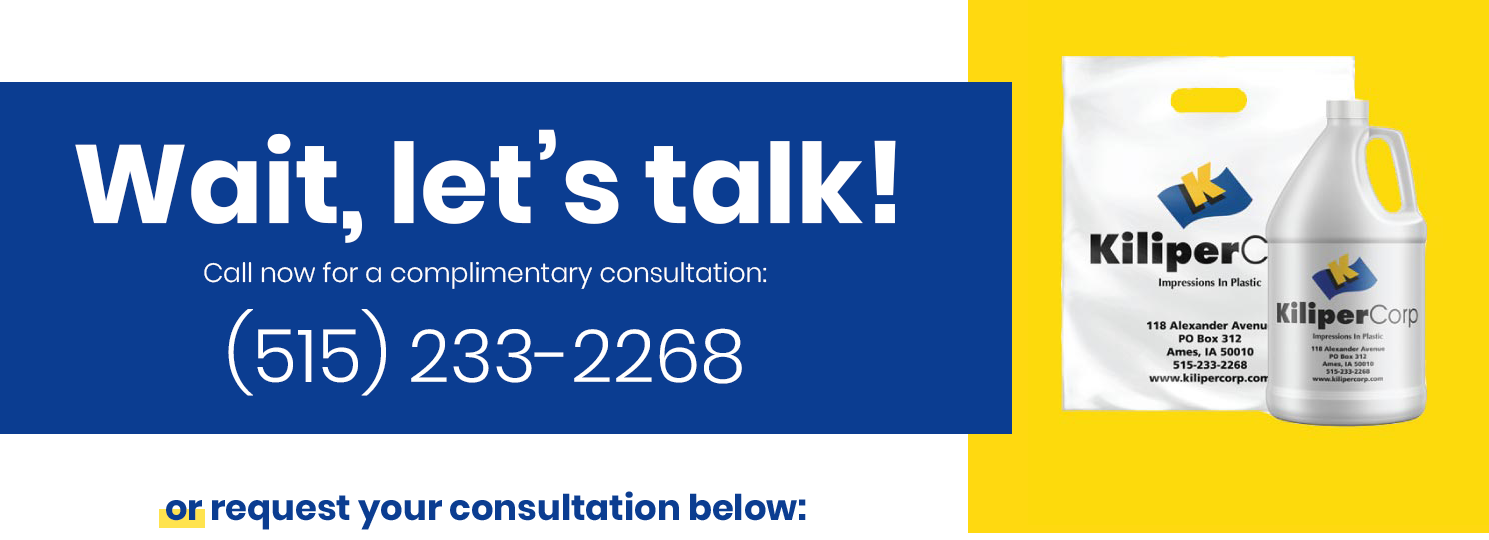 Wait, lets talk! Call now to speak with a packaging expert. 515-233-2268. Or request a call below.